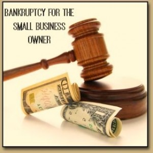 Bankruptcy Options for the Small Business Owner