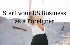 Dreaming of Starting a Business in the U.S. as an Immigrant? 6 Points to Consider